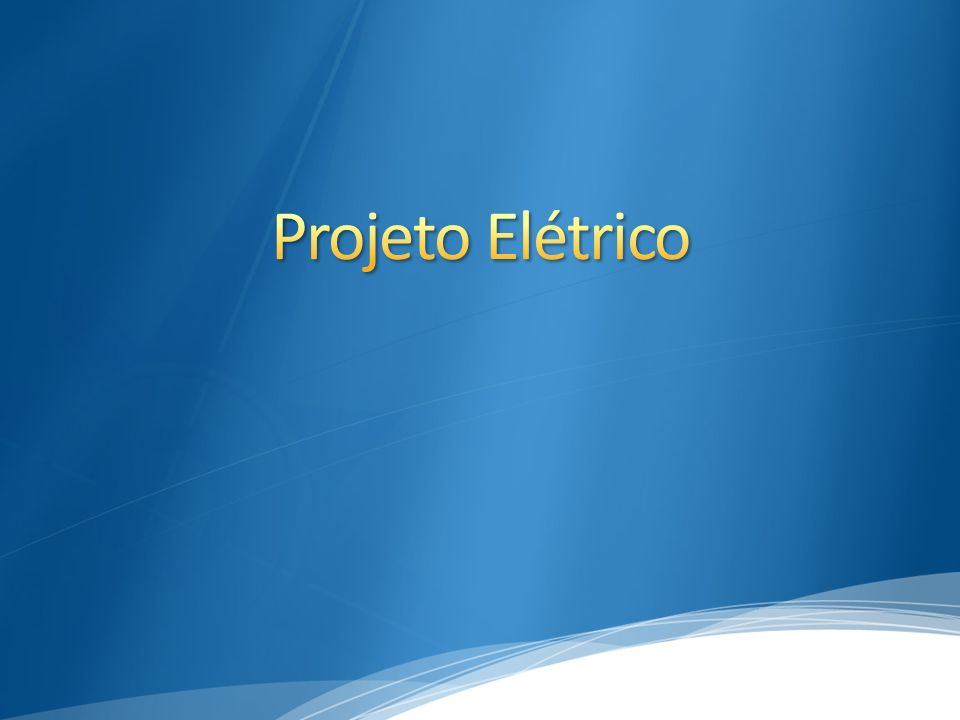 Projeto Elétrico 3/30/2017 5:00 PM