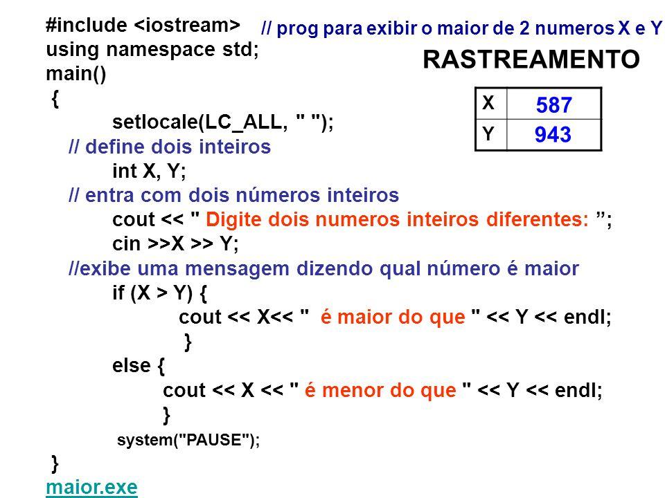 RASTREAMENTO 587 943 #include <iostream> using namespace std;