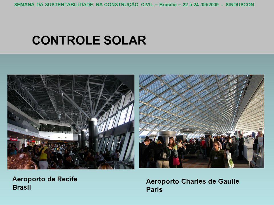 CONTROLE SOLAR Aeroporto de Recife Aeroporto Charles de Gaulle Brasil