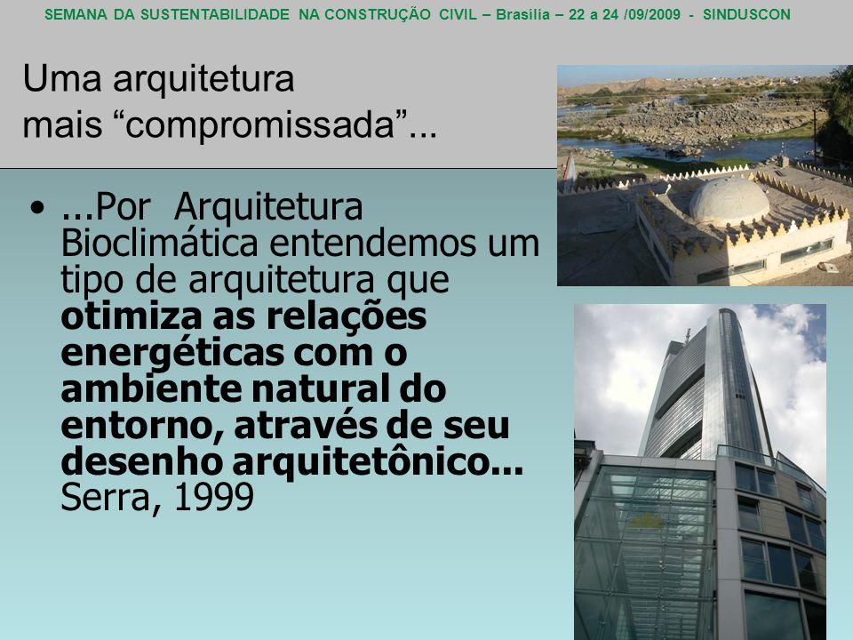 Uma arquitetura mais compromissada ...