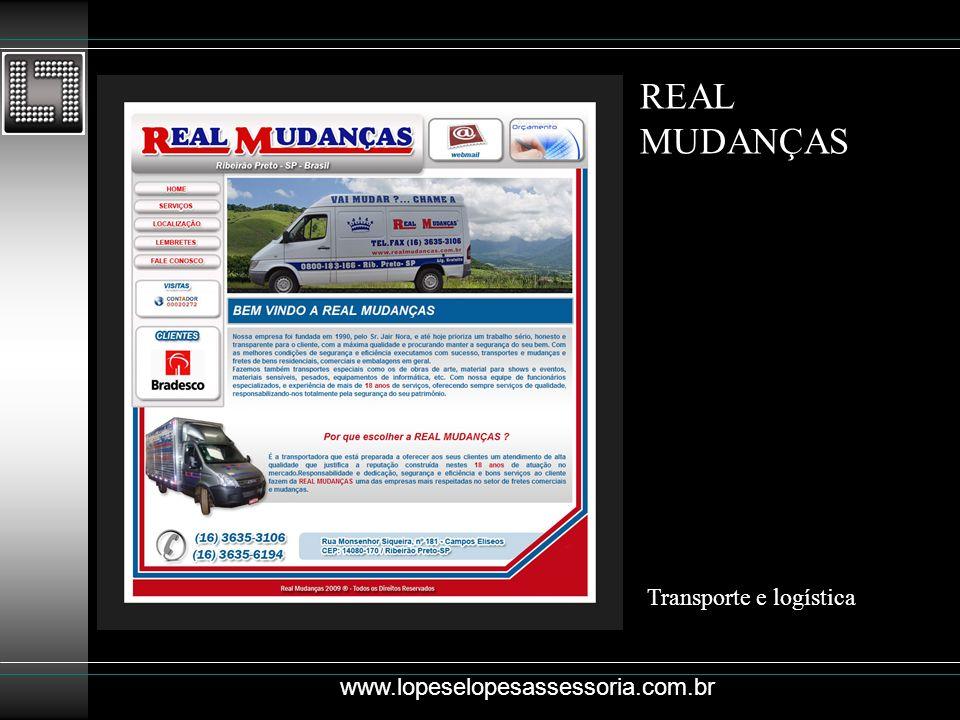 REAL MUDANÇAS Transporte e logística www.lopeselopesassessoria.com.br