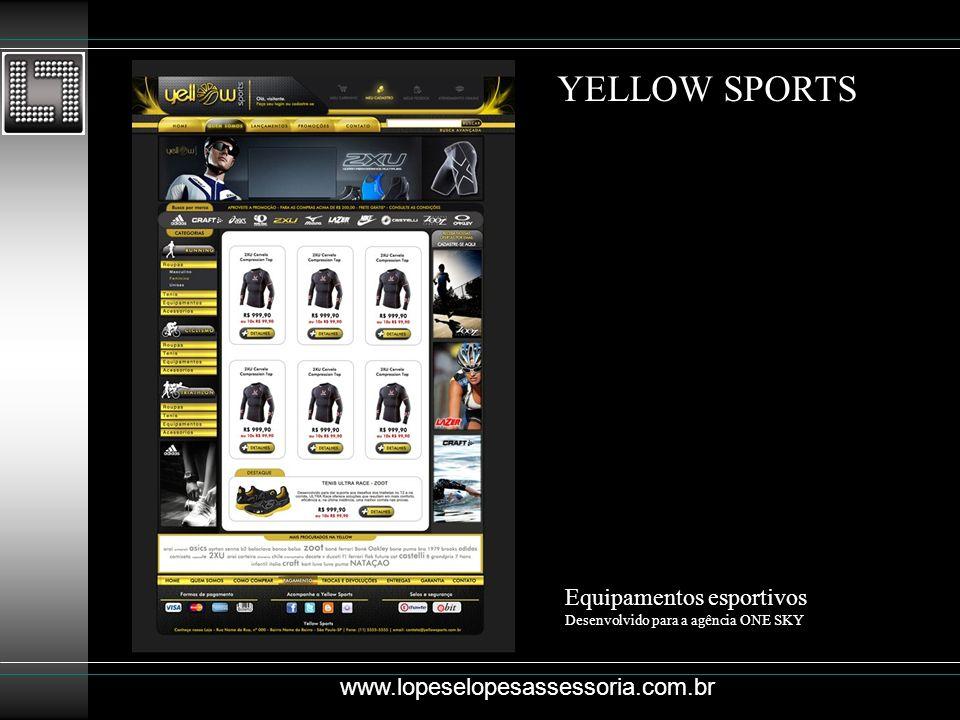 YELLOW SPORTS Equipamentos esportivos www.lopeselopesassessoria.com.br