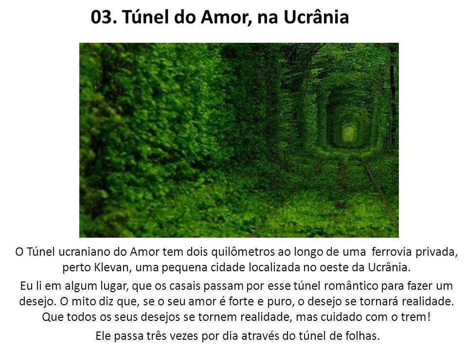 03. Túnel do Amor, na Ucrânia