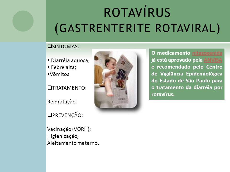 ROTAVÍRUS (GASTRENTERITE ROTAVIRAL)