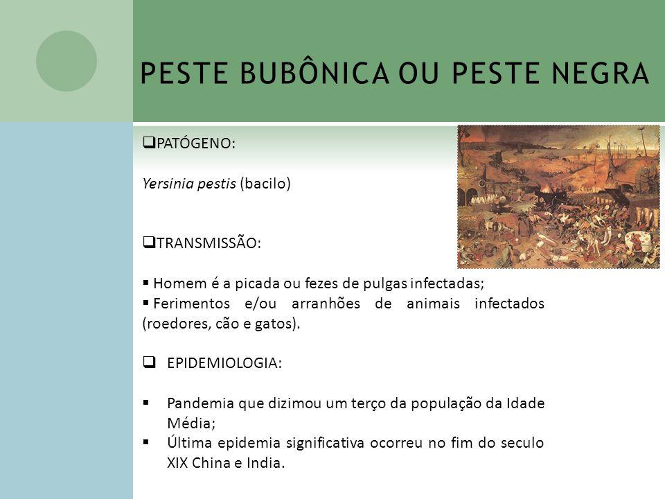 PESTE BUBÔNICA OU PESTE NEGRA