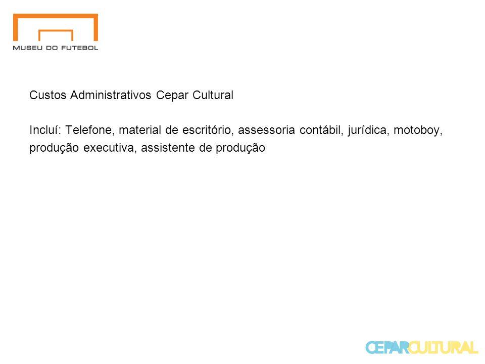 Custos Administrativos Cepar Cultural