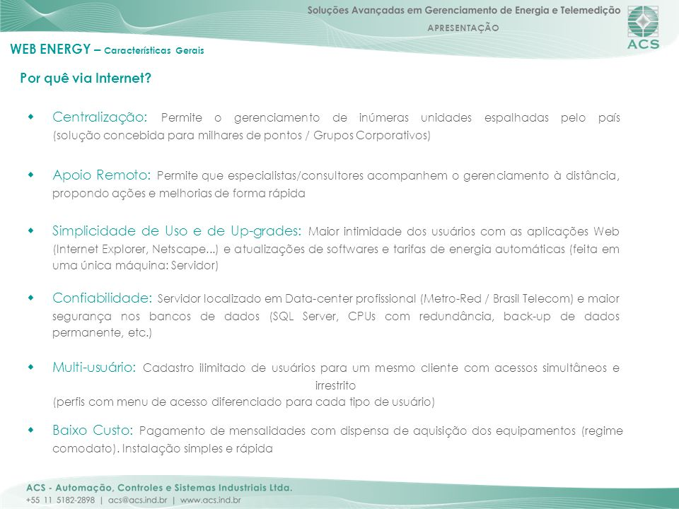 WEB ENERGY – Características Gerais