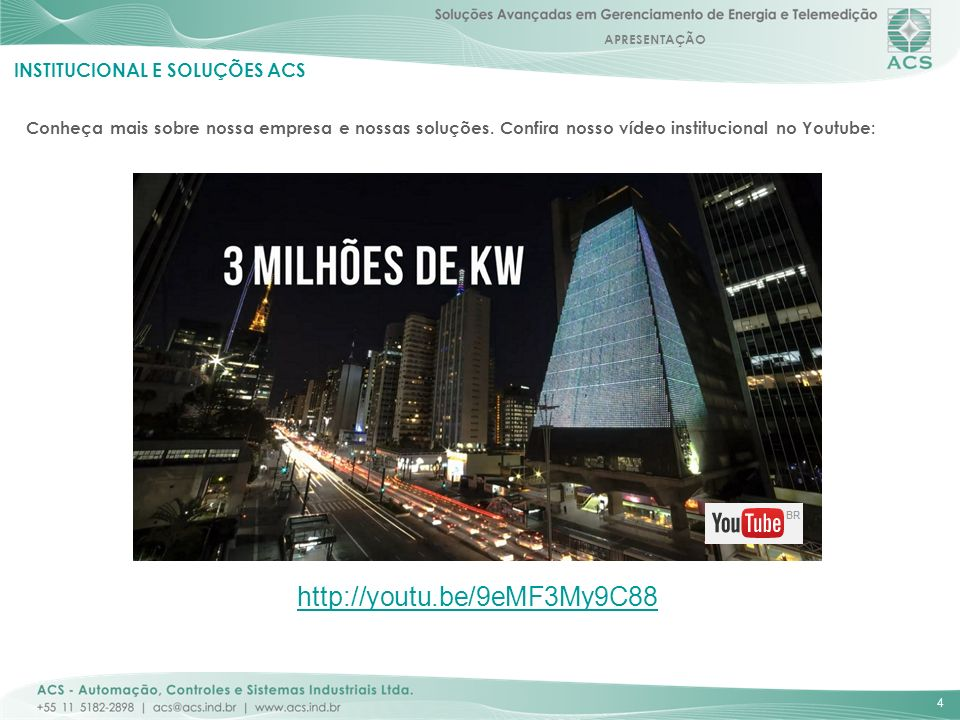 http://youtu.be/9eMF3My9C88 INSTITUCIONAL E SOLUÇÕES ACS
