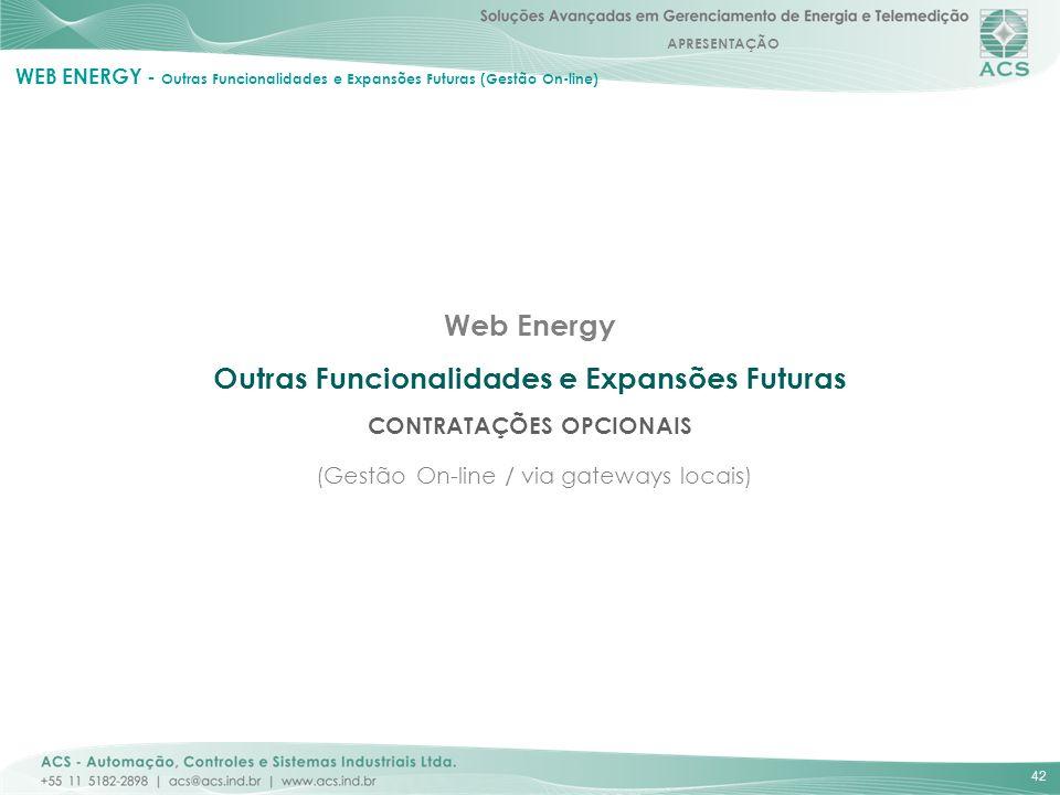 WEB ENERGY - Outras Funcionalidades e Expansões Futuras (Gestão On-line)