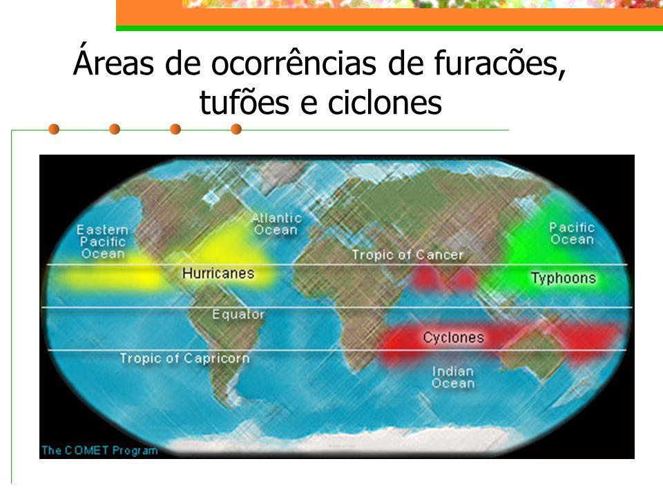 Áreas de ocorrências de furacões, tufões e ciclones