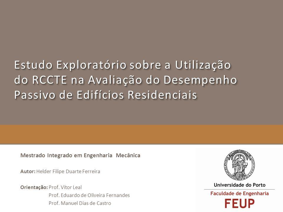 Estudo Exploratório sobre a Utilização do RCCTE na Avaliação do Desempenho Passivo de Edifícios Residenciais