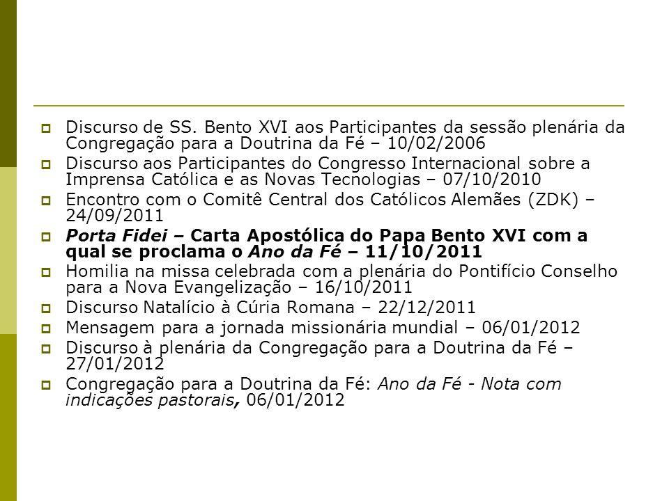 Discurso de SS. Bento XVI aos Participantes da sessão plenária da Congregação para a Doutrina da Fé – 10/02/2006