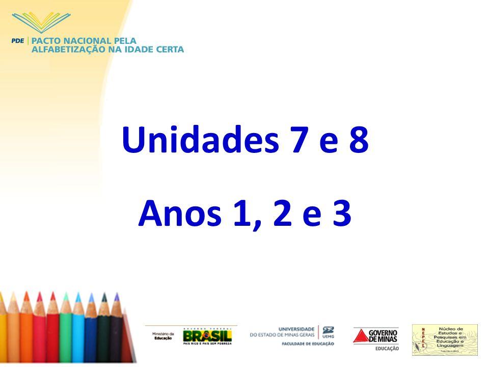 Unidades 7 e 8 Anos 1, 2 e 3