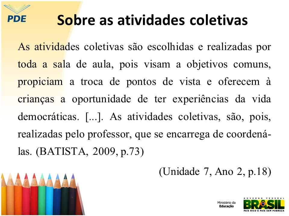 Sobre as atividades coletivas