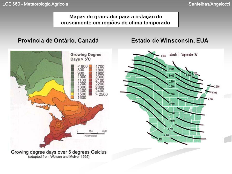 Província de Ontário, Canadá Estado de Winsconsin, EUA