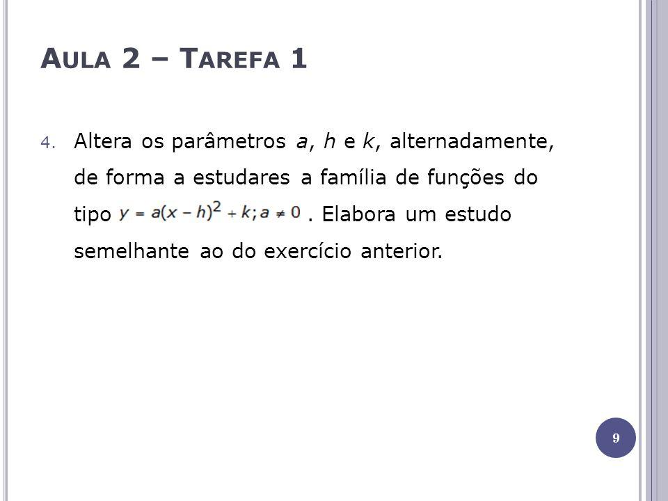 Aula 3 Resolução de exercícios do manual: exercício 33 da página 42;