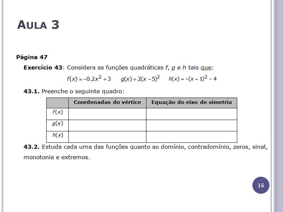 Aula 4 1ª parte - 70 min – Resolução e correção da tarefa 2.