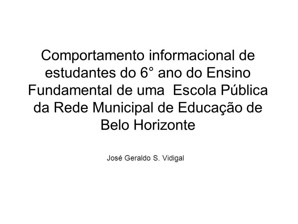 Comportamento informacional de estudantes do 6° ano do Ensino Fundamental de uma Escola Pública da Rede Municipal de Educação de Belo Horizonte