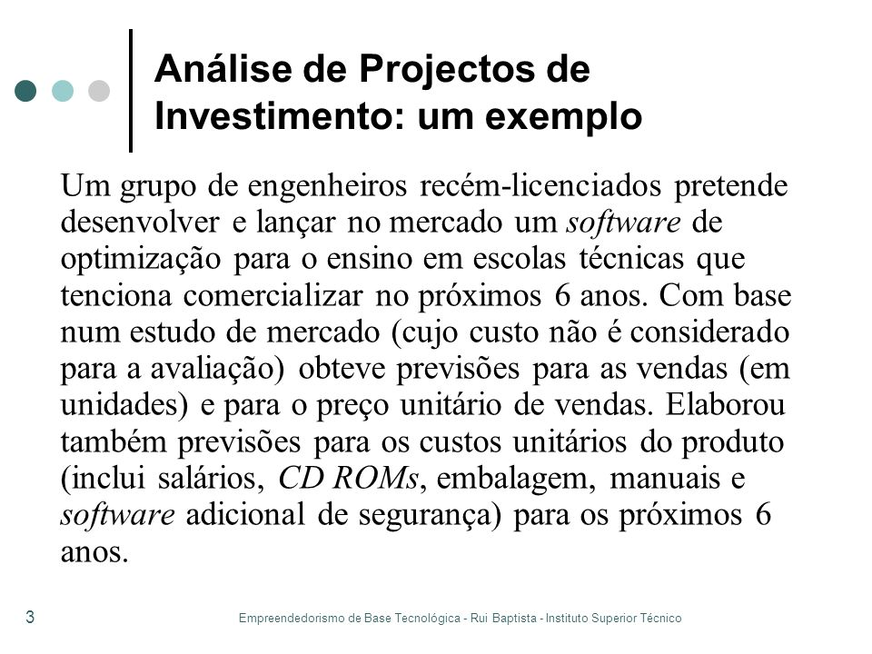 Análise de Projectos de Investimento: um exemplo