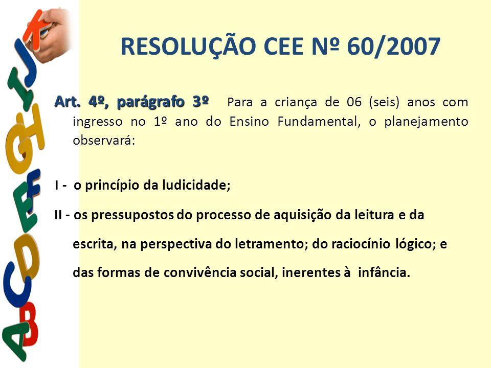 RESOLUÇÃO CEE Nº 60/2007