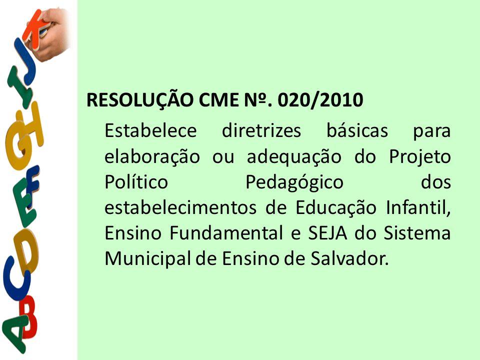 RESOLUÇÃO CME Nº. 020/2010