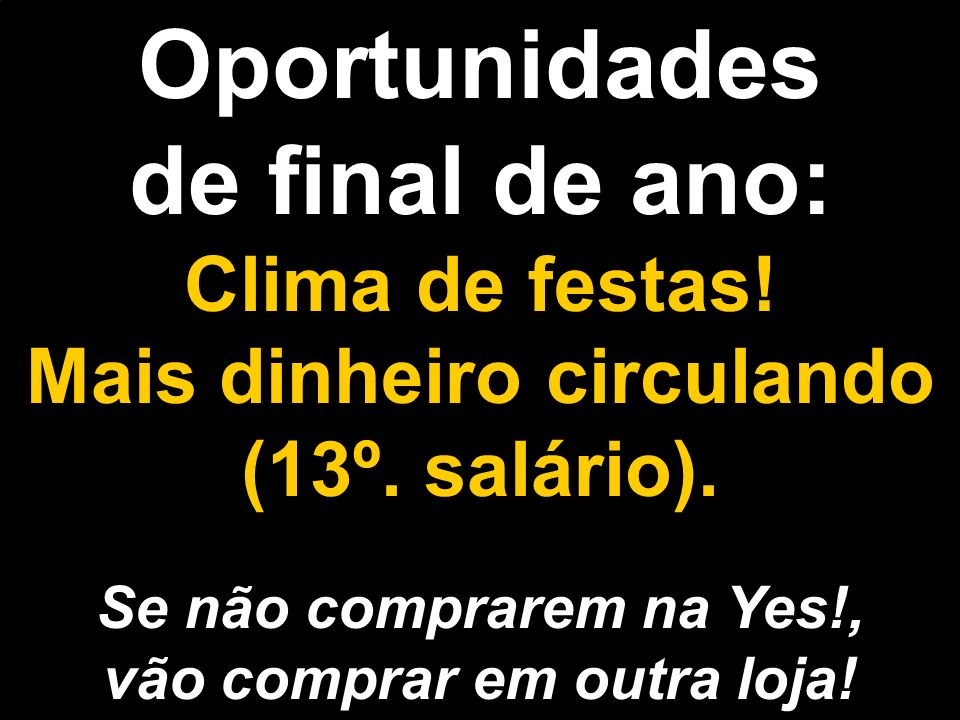 Oportunidades de final de ano: