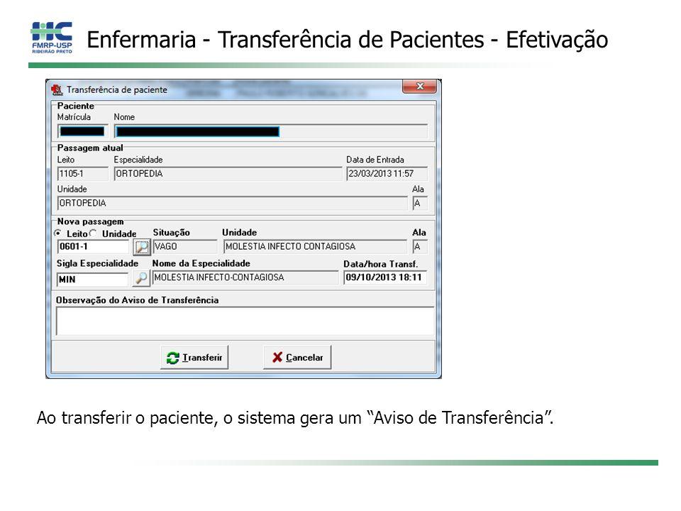 Enfermaria - Transferência de Pacientes - Efetivação