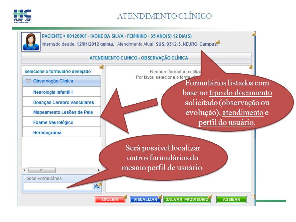 Será possível localizar outros formulários do mesmo perfil de usuário.
