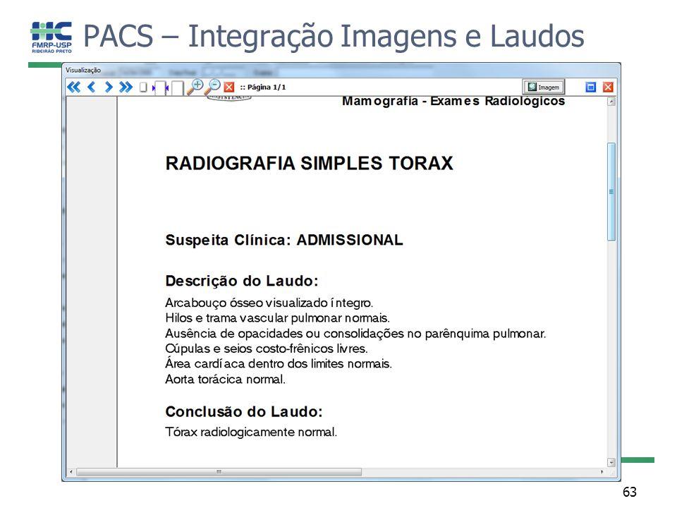 PACS – Integração Imagens e Laudos