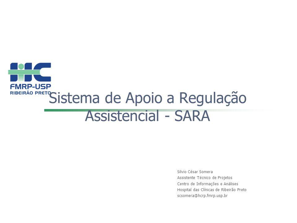 Sistema de Apoio a Regulação Assistencial - SARA