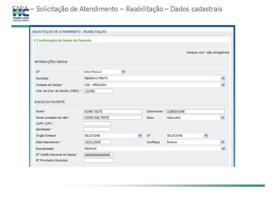SARA – Solicitação de Atendimento – Reabilitação – Dados cadastrais