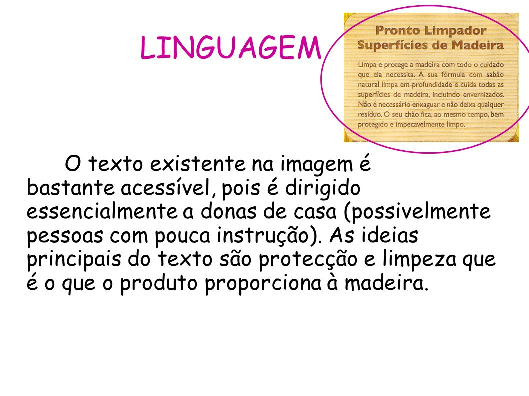 LINGUAGEM O texto existente na imagem é
