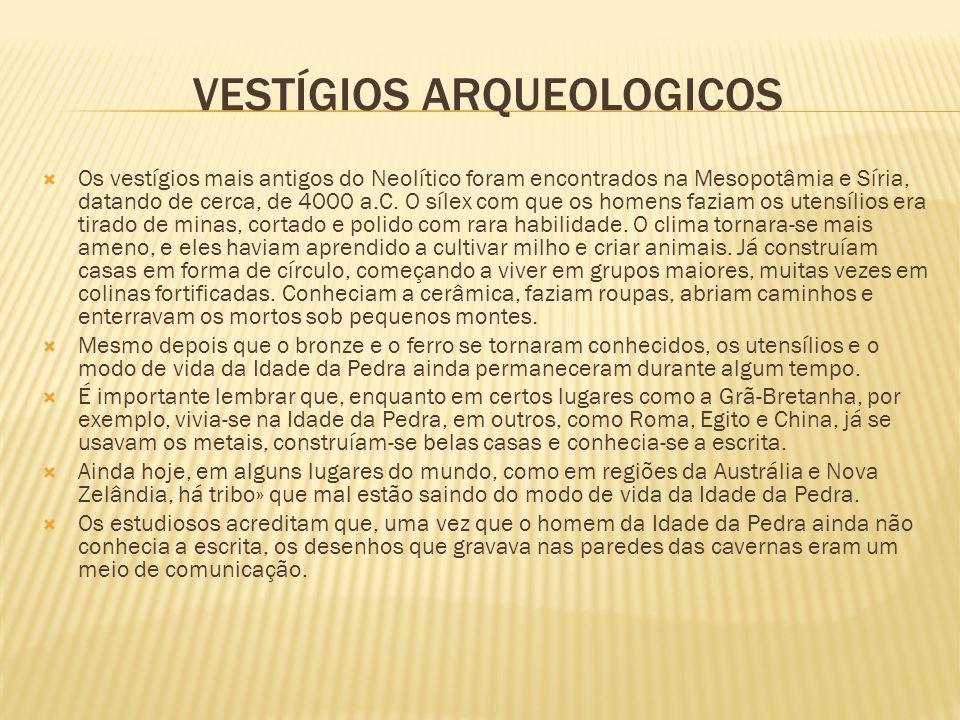 VESTÍGIOS ARQUEOLOGICOS
