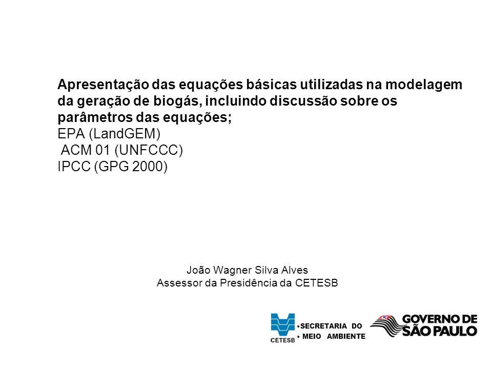 João Wagner Silva Alves Assessor da Presidência da CETESB