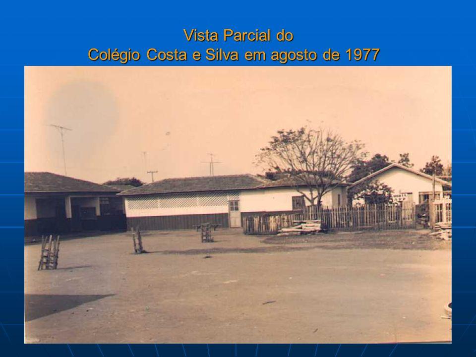 Vista Parcial do Colégio Costa e Silva em agosto de 1977