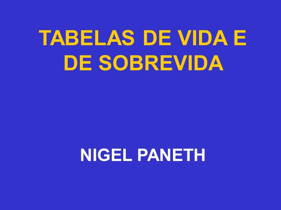 TABELAS DE VIDA E DE SOBREVIDA