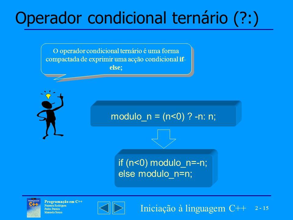 Operador condicional ternário ( :)