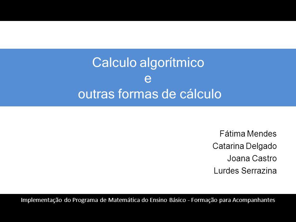 Calculo algorítmico e outras formas de cálculo