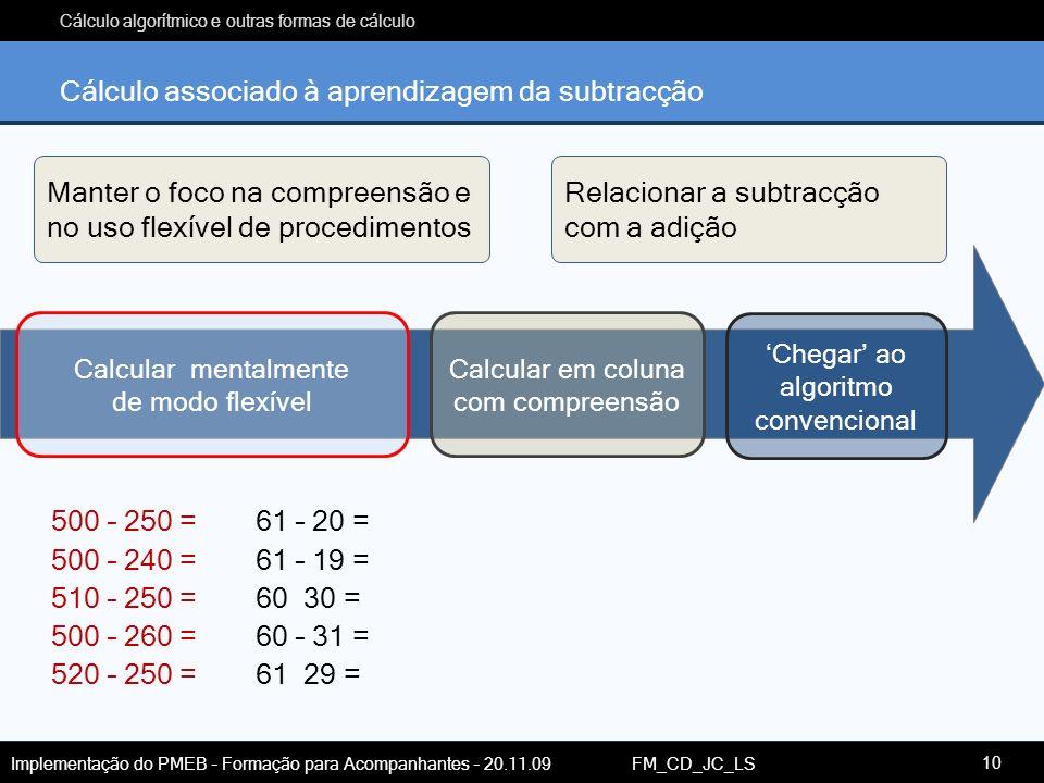 Cálculo associado à aprendizagem da subtracção