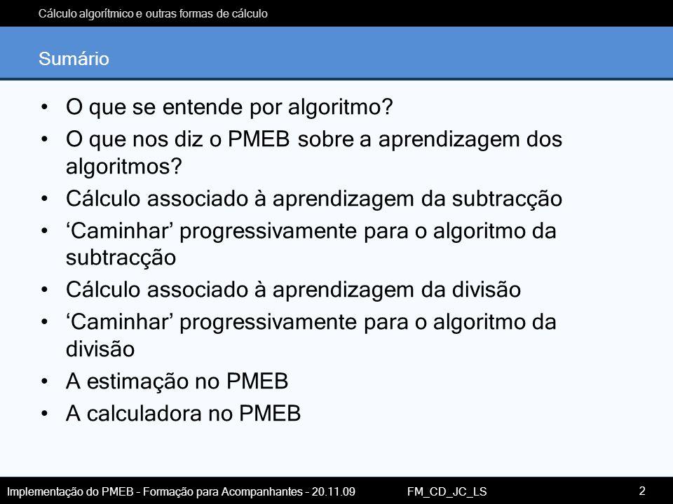 O que se entende por algoritmo