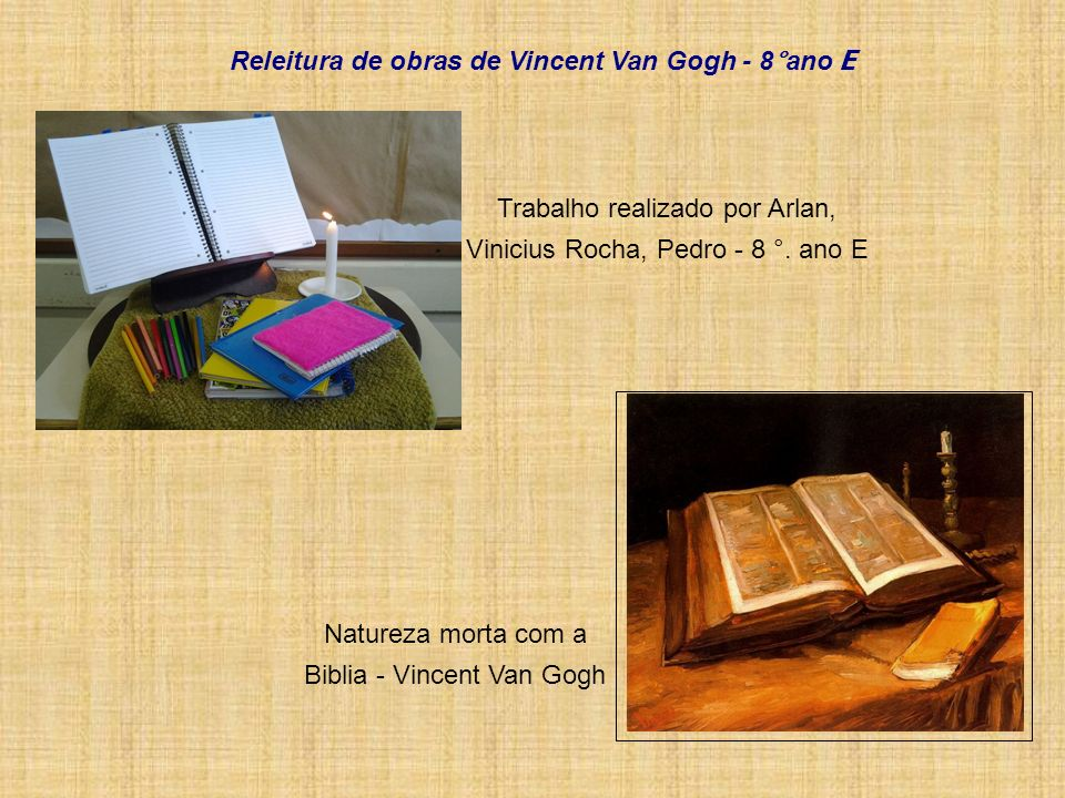 Releitura de obras de Vincent Van Gogh - 8°ano E