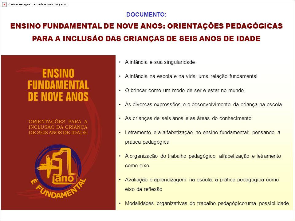 ENSINO FUNDAMENTAL DE NOVE ANOS: ORIENTAÇÕES PEDAGÓGICAS