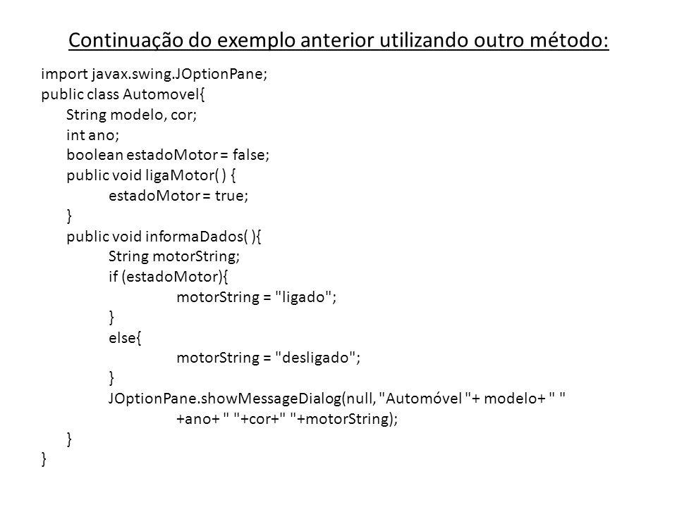 Continuação do exemplo anterior utilizando outro método: