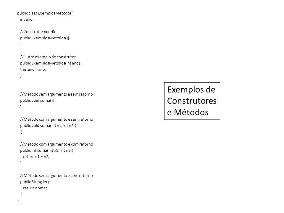 Exemplos de Construtores e Métodos