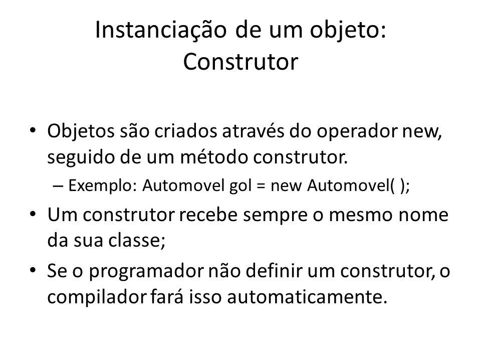 Instanciação de um objeto: Construtor