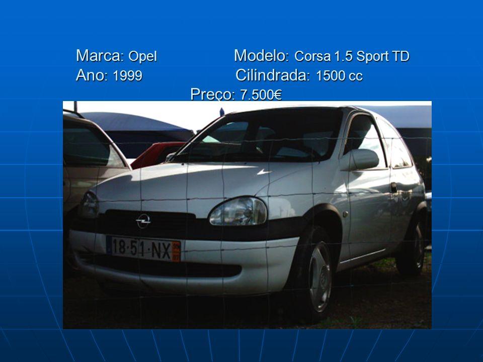 Marca: Opel Modelo: Corsa 1. 5 Sport TD Ano: 1999