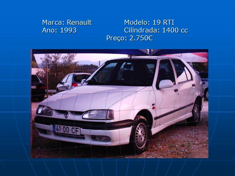 Marca: Renault. Modelo: 19 RTI Ano: 1993. Cilindrada: 1400 cc Preço: 2