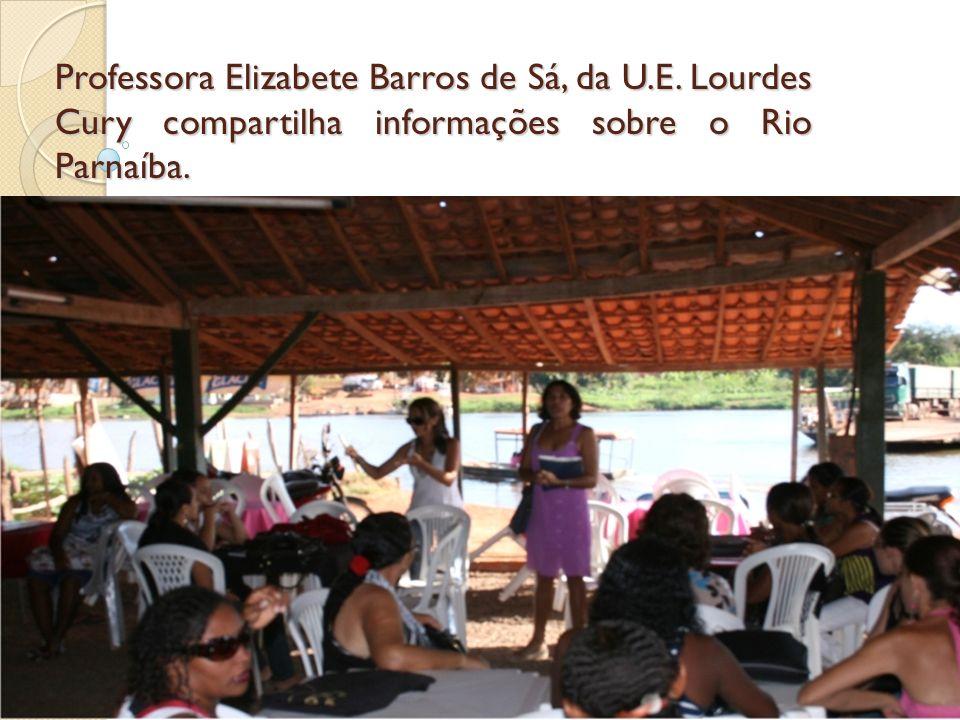 Professora Elizabete Barros de Sá, da U. E