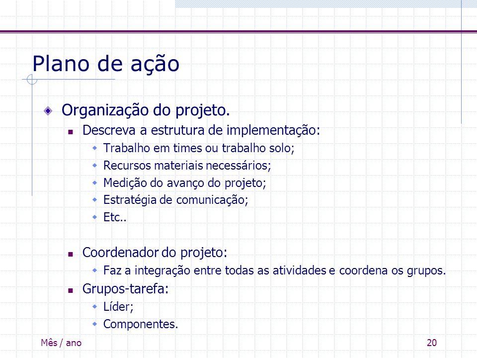 Plano de ação Organização do projeto.
