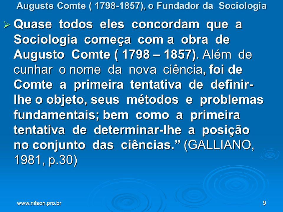 Auguste Comte ( 1798-1857), o Fundador da Sociologia